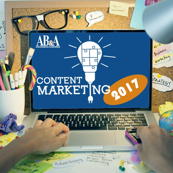 Content Marketing per aziende: i trend del 2017
